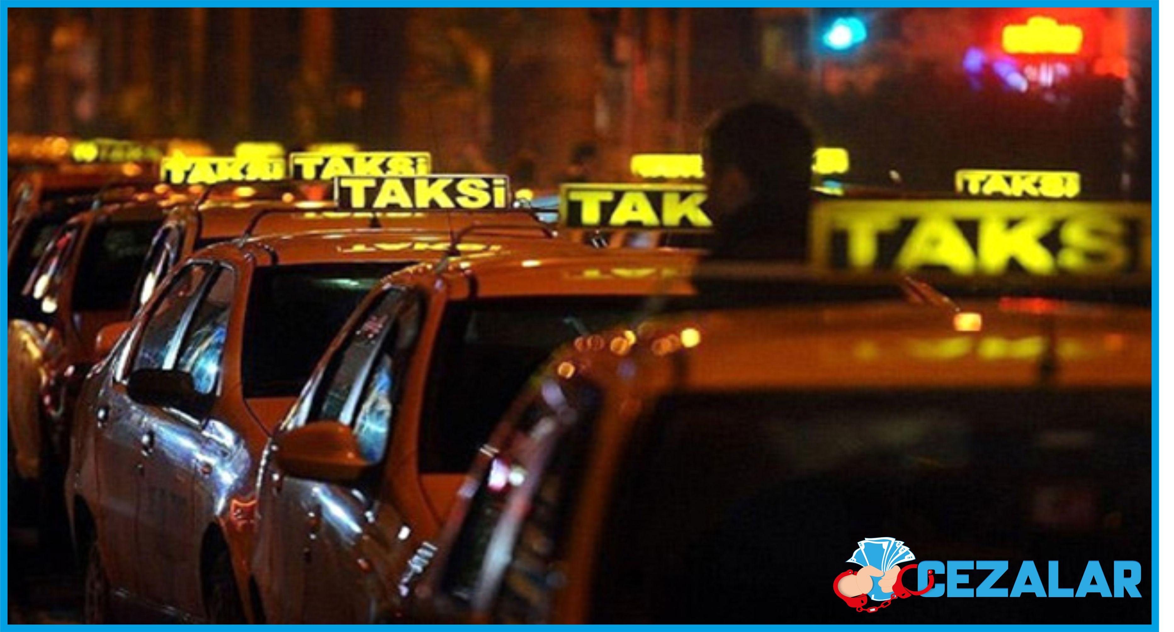 2019 yilinda taksimetre acmayan taksicilere kesilen ceza ne kadar oldu cezalar com trafik elektrik su dogalgaz guncel cezalar
